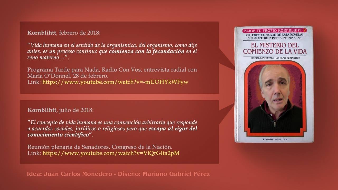 Kornblihtt vs. Kornblihtt – Esconden de Youtube un video que prueba la mentira del científico abortista Nº 1 de la Argentina, aunque se puede ver en otros sitios – Lic. Juan Carlos Monedero