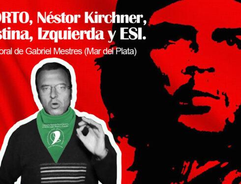 La Pastoral Roja Argentina – Aborto, Néstor Kirchner, Cristina, izquierda y ESI